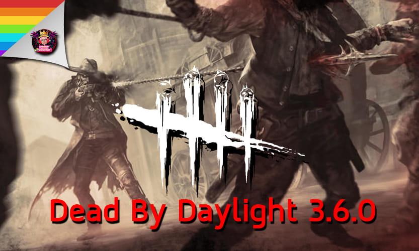 Dead By Daylight 3.6.0 news
